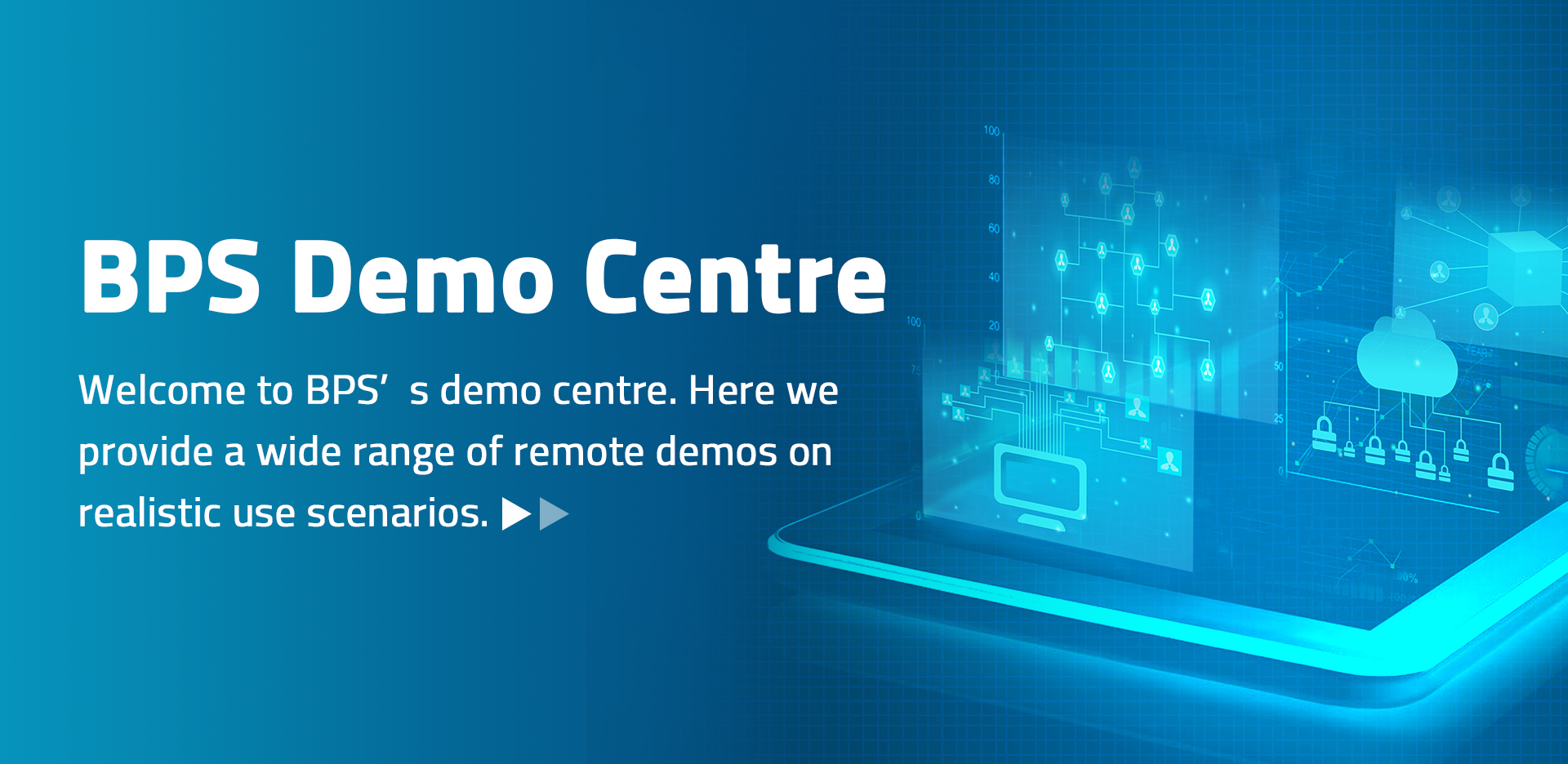 BPS Demo Centre